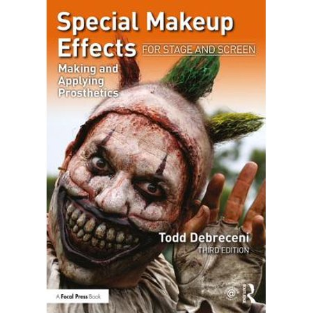Special Makeup Effects for Stage and Screen : Making and Applying Prosthetics - Halloween Special Effects Makeup Tutorials