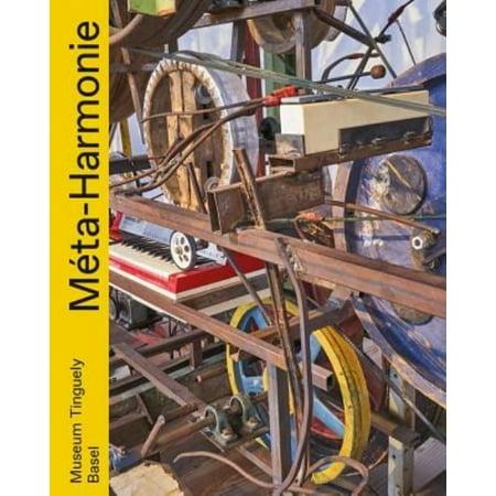 M Ta Harmony  Musikmaschinen Und Maschinenmusik Im Werk Von Jean Tinguely   Music Machines And Machine Music In Jean Tinguelys Oeuvre
