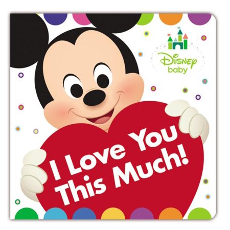 Disney Baby I Love You This Much
