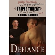Defiance (Triple Threat #3) - eBook