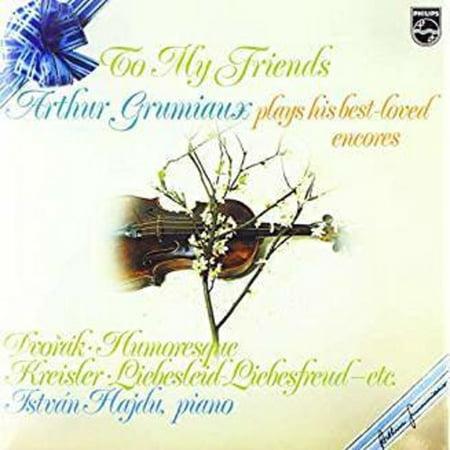 To My Friends: Arthur Grumiaux Plays His Best Loved Encores (Best Encore Servewares)
