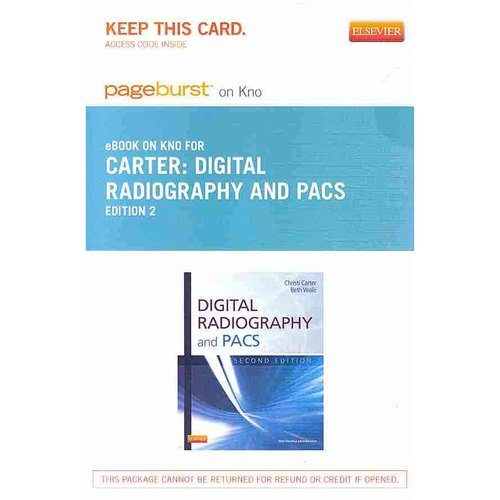 Digital Radiography and Pacs - Pageburst E-Book on Kno (Retail Access Card)