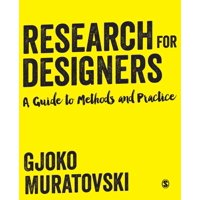 Research for Designers: A Guide to Methods and Practice (Paperback)