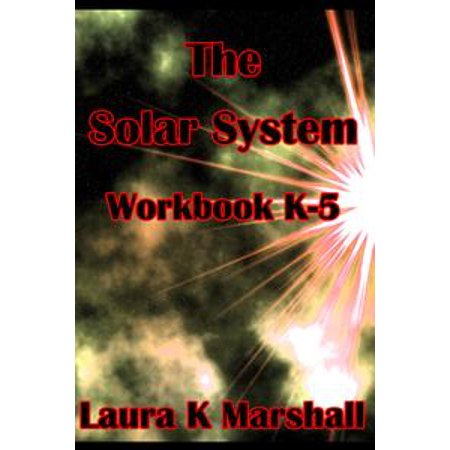 The Solar System Lesson Plan Workbook K-5 - eBook for $<!---->