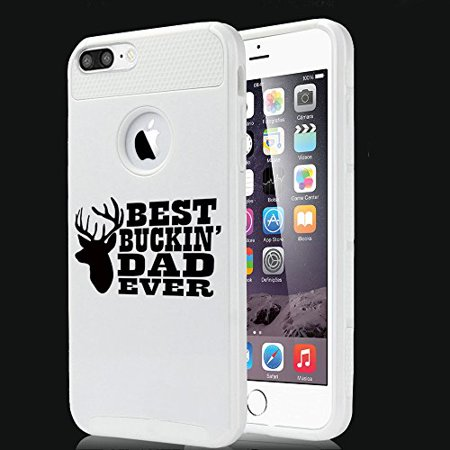 Shockproof Impact Hard Soft Case Cover for Apple iPhone Best Buckin Dad Ever Father (White for iPhone 7