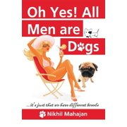 Ohh Yes! All Men are Dogs - eBook