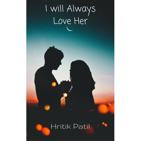 I Will Always Love Her - eBook - Owl Always Love You