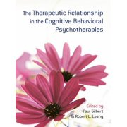 The Therapeutic Relationship in the Cognitive Behavioral Psychotherapies - eBook
