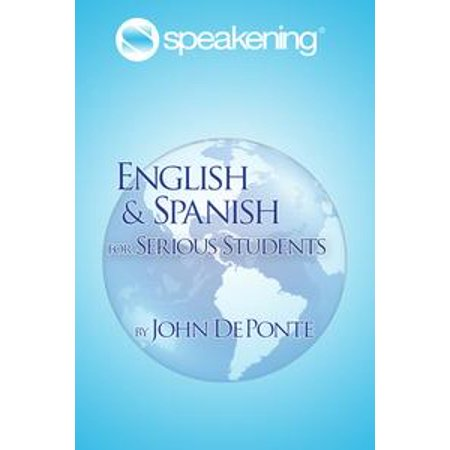 Speakening: English and Spanish for Serious Students - eBook