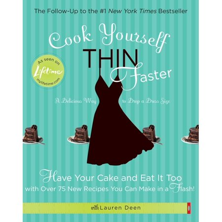 Cook Yourself Thin Faster : Have Your Cake and Eat It Too with Over 75 New Recipes You Can Make in a Flash!](Cake Pops Recipe Halloween)