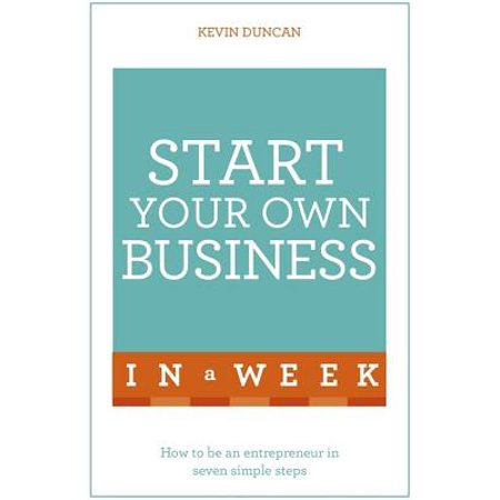 Start Your Own Business in a Week (Utah Business Week)