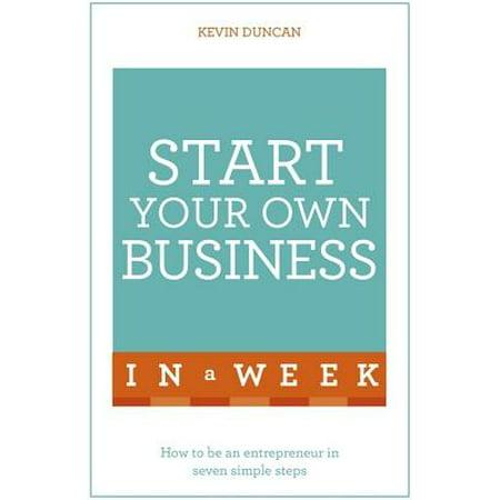 Start Your Own Business in a Week (Utah Business Week)