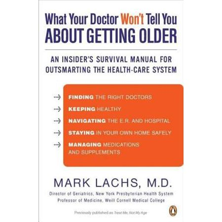 What Your Doctor Won't Tell You About Getting Older -