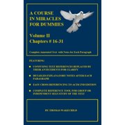 A Course In Miracles For Dummies: Volume II -Text Chapters #16-31 - eBook