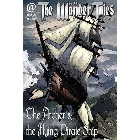 The Archer and the Flying Pirate Ship - eBook (Flying Sheep)