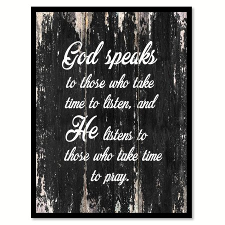 God Speaks To Those Who Take Time To Listen & He Listen To Those Who Take Time To Pray Quote Saying Black Canvas Print Picture Frame Home Decor Wall Art - Halloween Frame Ideas