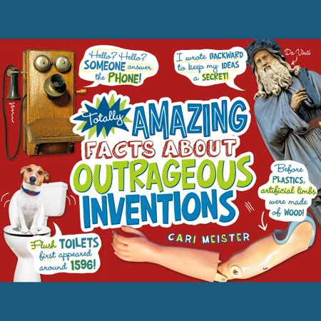 Totally Amazing Facts About Outrageous Inventions - Audiobook](Outrageous Boutique)