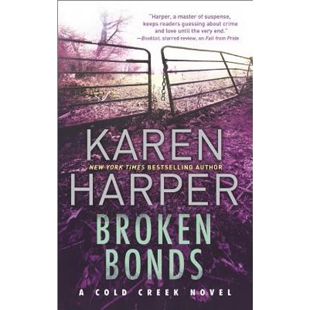 Broken Bonds : A Thrilling Romantic Suspense
