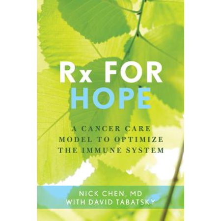 RX for Hope : An Integrative Approach to Cancer