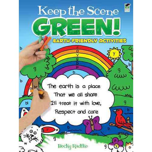 Keep the Scene Green! : Earth-Friendly Activities