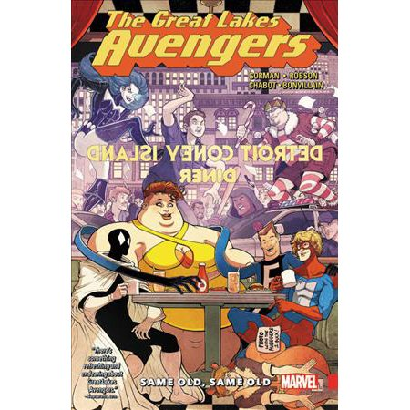 Great Lakes Avengers 1  Same Old  Same Oid