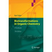 Biotransformations in Organic Chemistry: A Textbook (Paperback)
