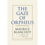 Gaze of Orpheus : and other literary essays