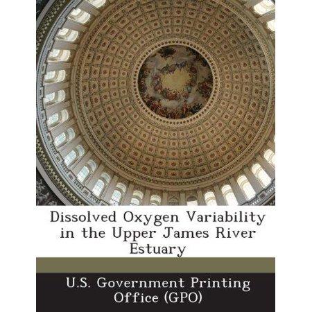 Dissolved Oxygen Variability In The Upper James River Estuary