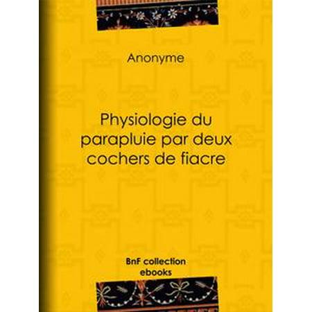 - Physiologie du parapluie par deux cochers de fiacre - eBook