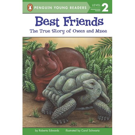 Best Friends : The True Story of Owen and Mzee