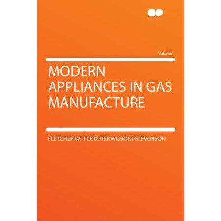 Modern Appliances in Gas Manufacture Modern Appliances in Gas Manufacture