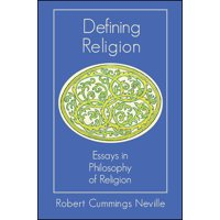 Defining Religion : Essays in Philosophy of Religion