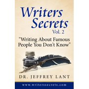 Writing About Famous People You Don't Know. - eBook