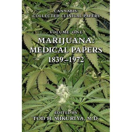 Marijuana  Medical Papers  1839 1972
