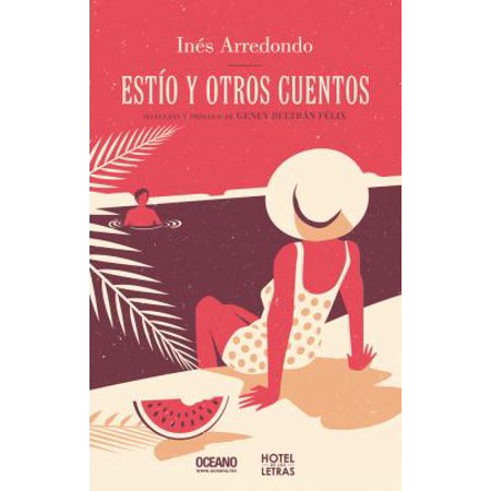 Est O Y Otros Cuentos  Summer And Other Stories  Antolog A De Cuentos  Story Anthology