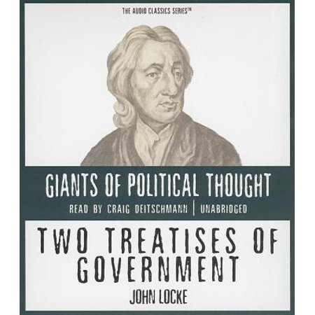 Two Treatises of Government (John Locke And Two Treatises Of Government)