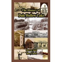 History of Dale Hollow Lake (Hardcover)