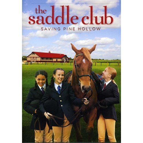 The Saddle Club: Saving Pine Hollow (Widescreen)