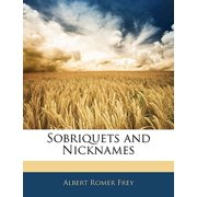 Sobriquets and Nicknames