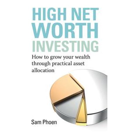 High Net Worth Investing - - Superman Net Worth