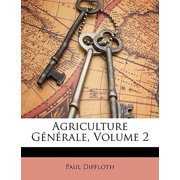 Agriculture Generale, Volume 2