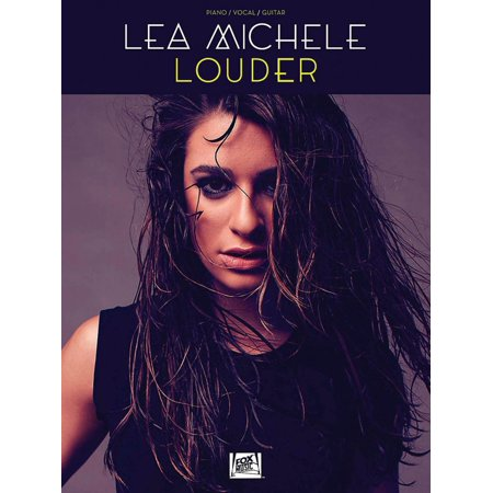 Hal Leonard Lea Michele   Louder For Piano Vocal Guitar