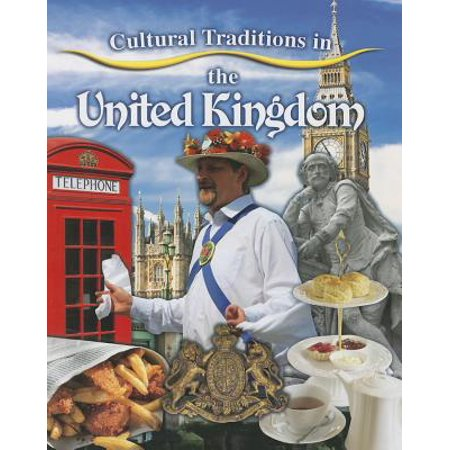 Cultural Traditions in the United Kingdom ()