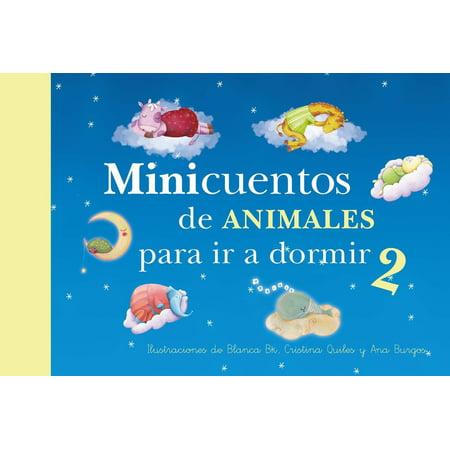 Minicuentos de animales para ir a dormir 2 / Mini - Stories for Bedtime: Animals - Mini Pareo