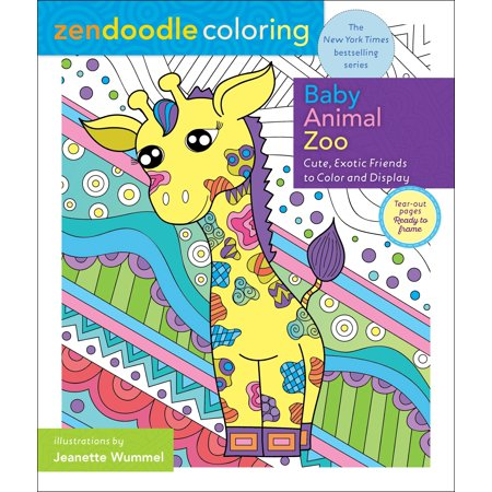 Zendoodle Coloring: Baby Animal Zoo : Cute, Exotic Friends to Color and Display