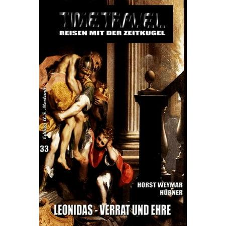 Timetravel Band #33: Leonidas - Verrat und Ehre - eBook (33 Und Park)