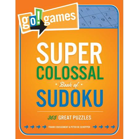 Go!Games Super Colossal Book of Sudoku : 365 Great Puzzles (Super Billig Sonnenbrillen)