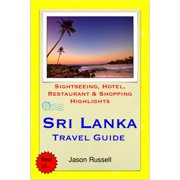 Sri Lanka Travel Guide - Sightseeing, Hotel, Restaurant & Shopping Highlights (Illustrated) - eBook