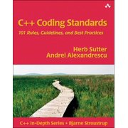 C++ In-Depth: C++ Coding Standards : 101 Rules, Guidelines, and Best Practices (Paperback)