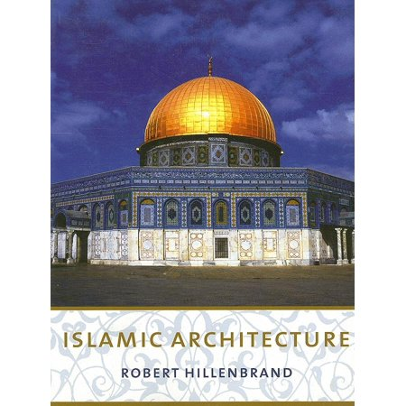Islamic Architecture : Form, Function, and